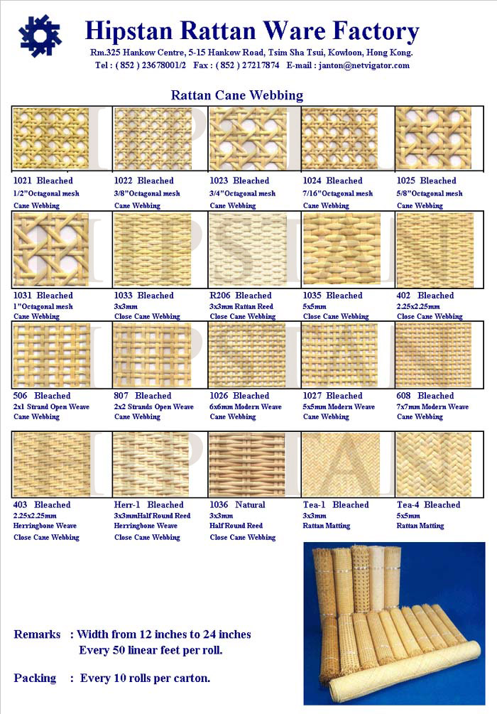 We weave all size and pattern of rattan cane webbing in the past 43 ...